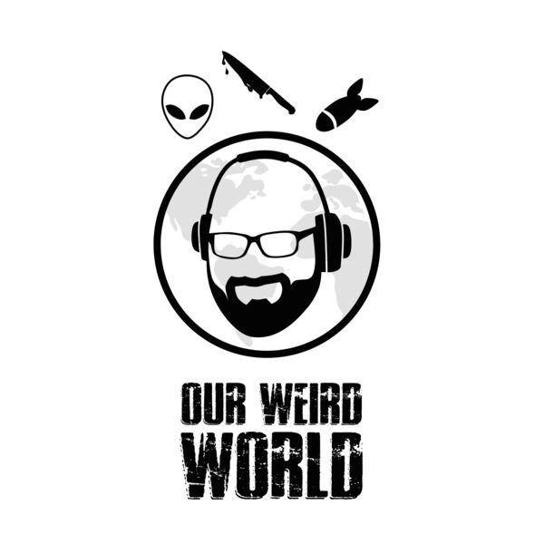 Our Weird World Podcast Artwork Image