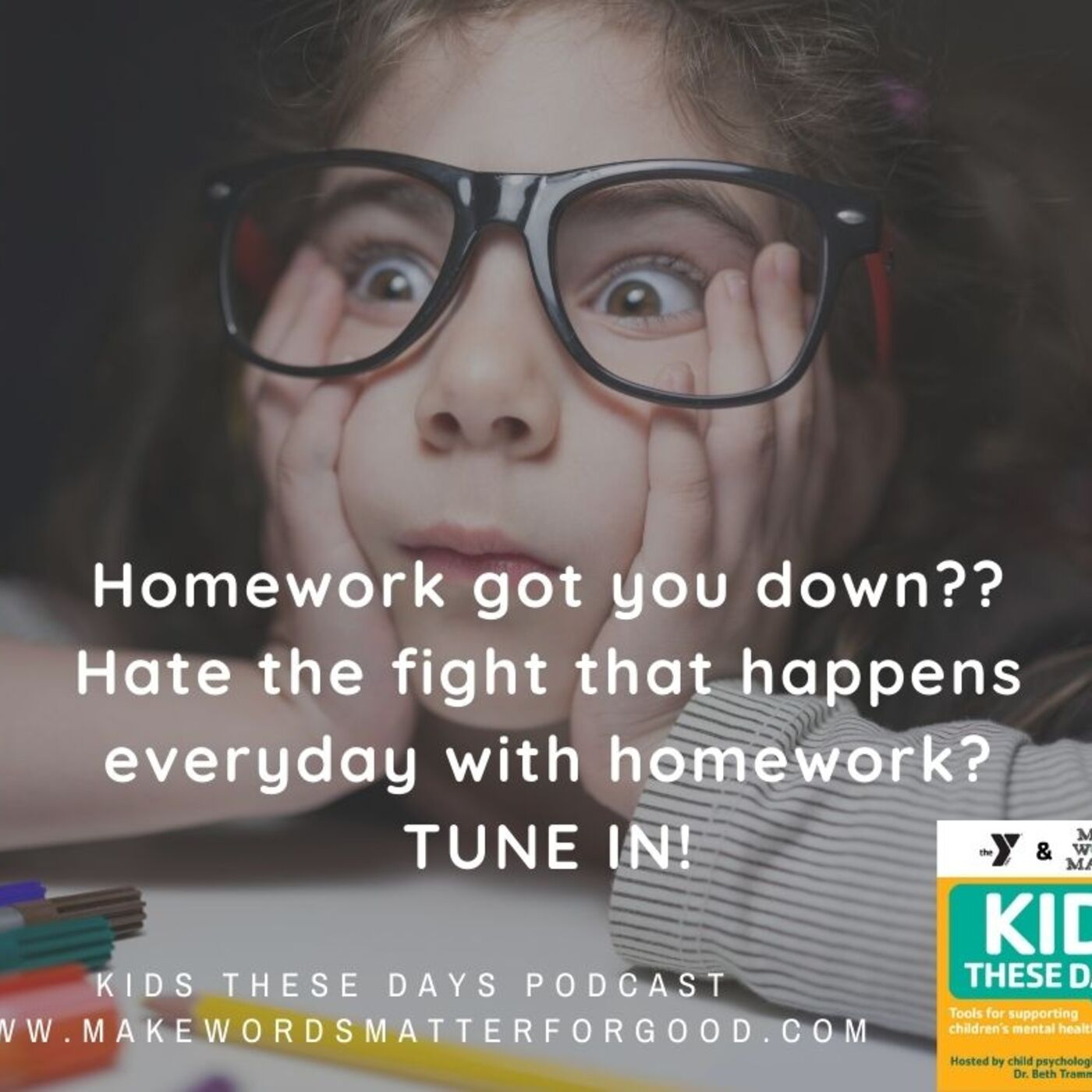 S2E5: The 3 BEST homework tips from TWO child therapists