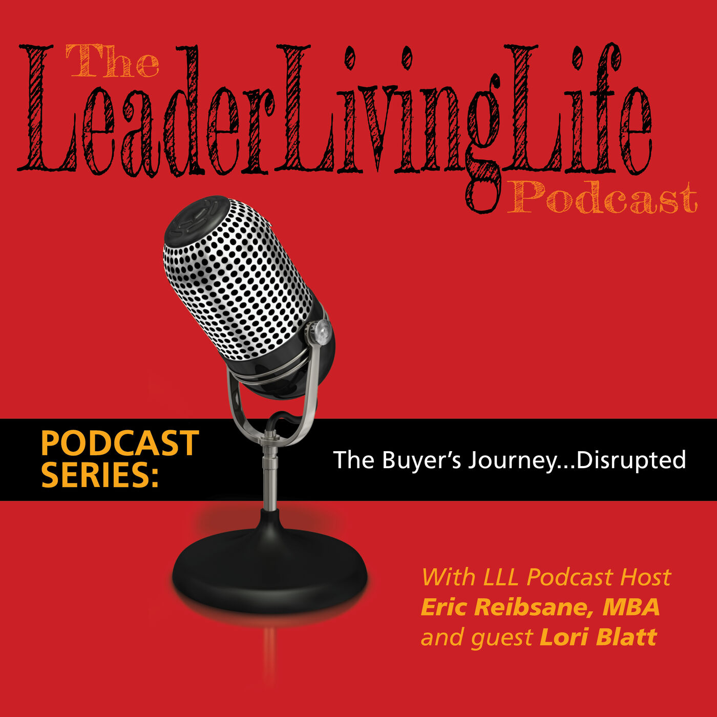 The Buyers Journey - Disrupted!  This Part 2 in our series on Marketing, featuring Lori Blatt
