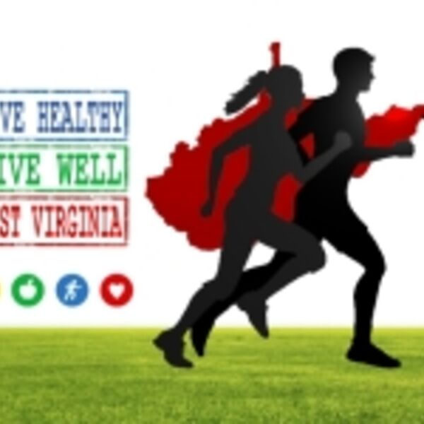 Live Healthy, Live Well, West Virginia Podcast Artwork Image