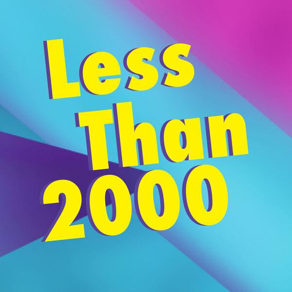 Less Than 2000 Podcast Artwork Image