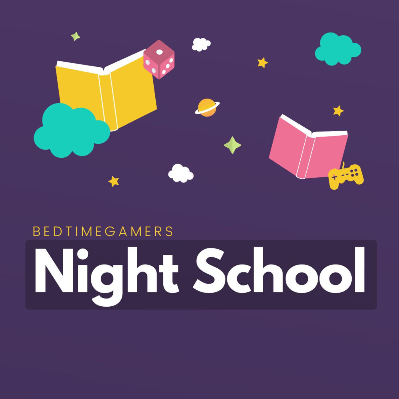 Night School Ep.3: D&D - Being a DM