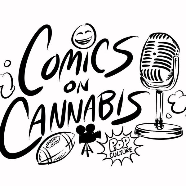 Comics On Cannabis  Podcast Artwork Image