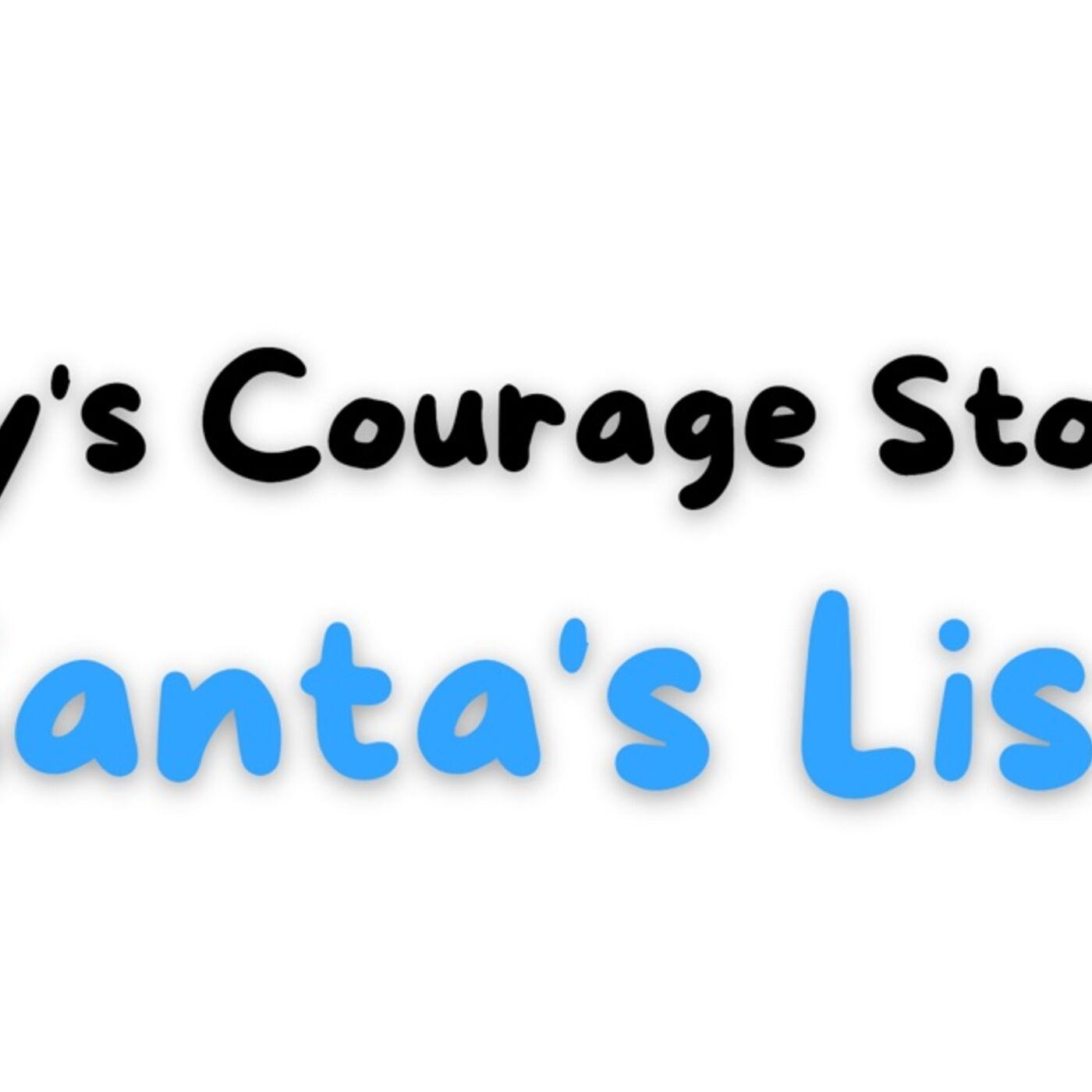 Courage Story 1: Santa's List