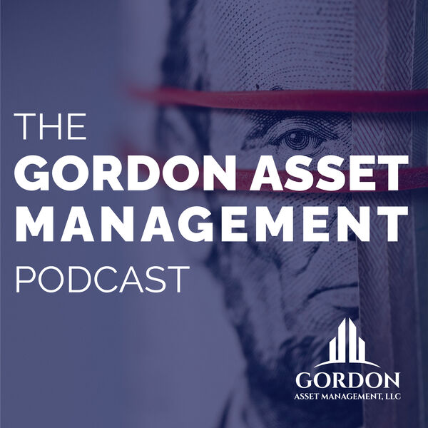 Gordon Asset Management Podcast Podcast Artwork Image