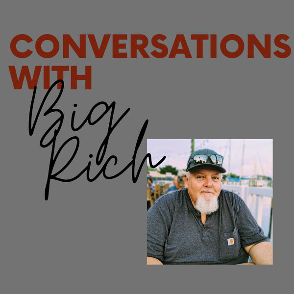 Conversations with Big Rich Podcast Artwork Image