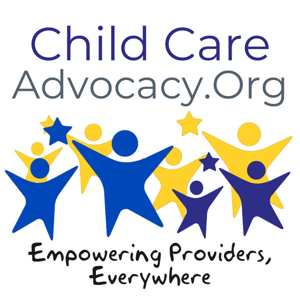 The Child Care Advocacy Podcast Podcast Artwork Image