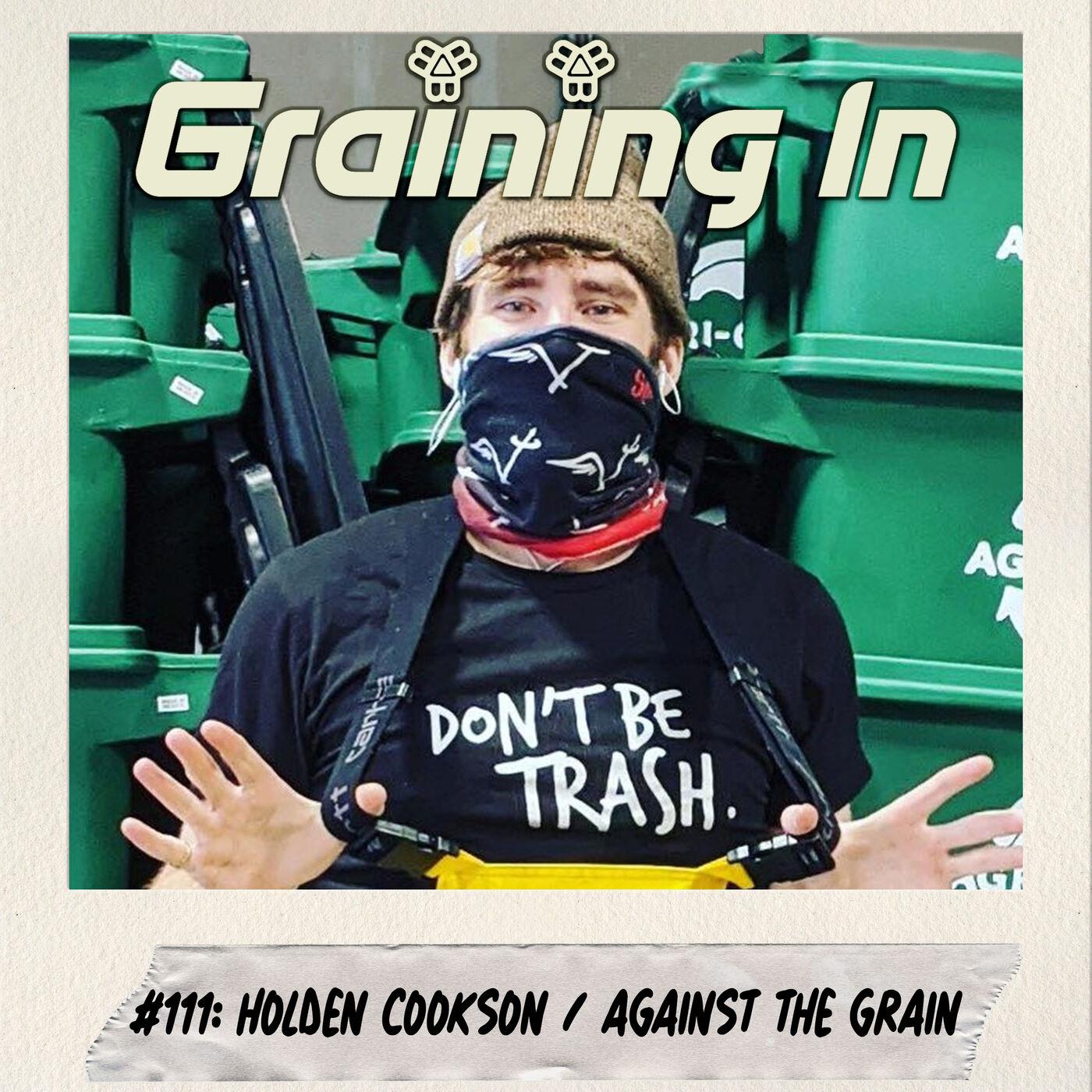 #111: Holden Cookson   Against the Grain New England
