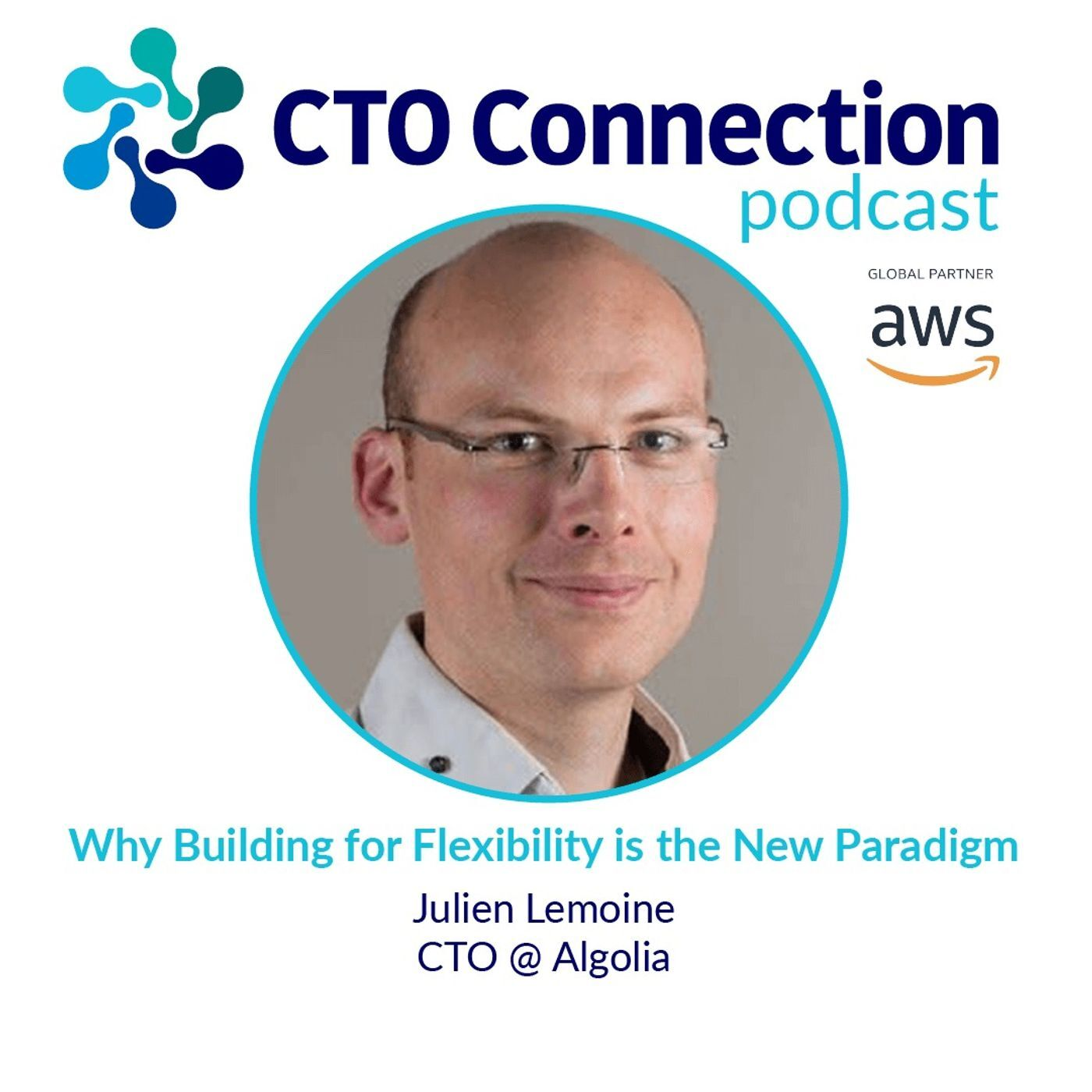 Why Building for Flexibility is the New Paradigm with Julien Lemoine