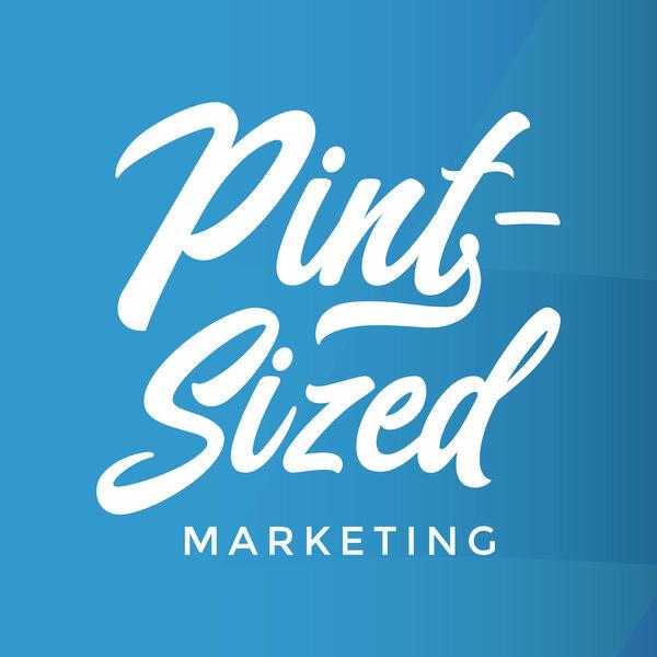 Pint-Sized Marketing Podcast Podcast Artwork Image