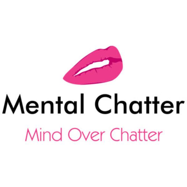 Mental Chatter Podcast Artwork Image