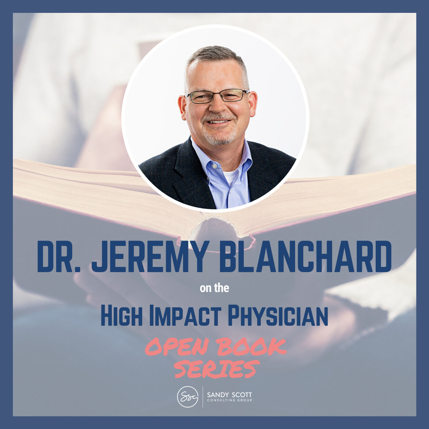 Open Book: How Will You Measure Your Life? (with Dr. Jeremy Blanchard)