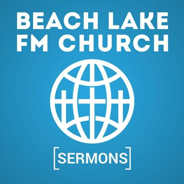 Beach Lake FM Church Sermons Podcast Artwork Image