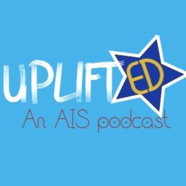 UpliftED Podcast Artwork Image