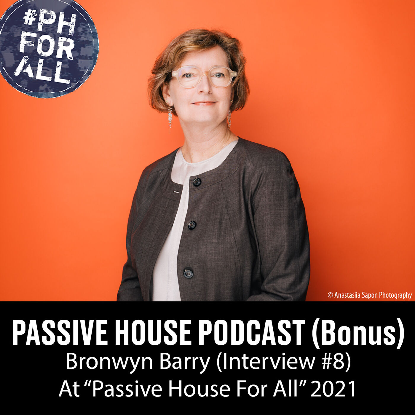 Bonus: Bronwyn Barry at Passive House For All Conference (Interview #8)