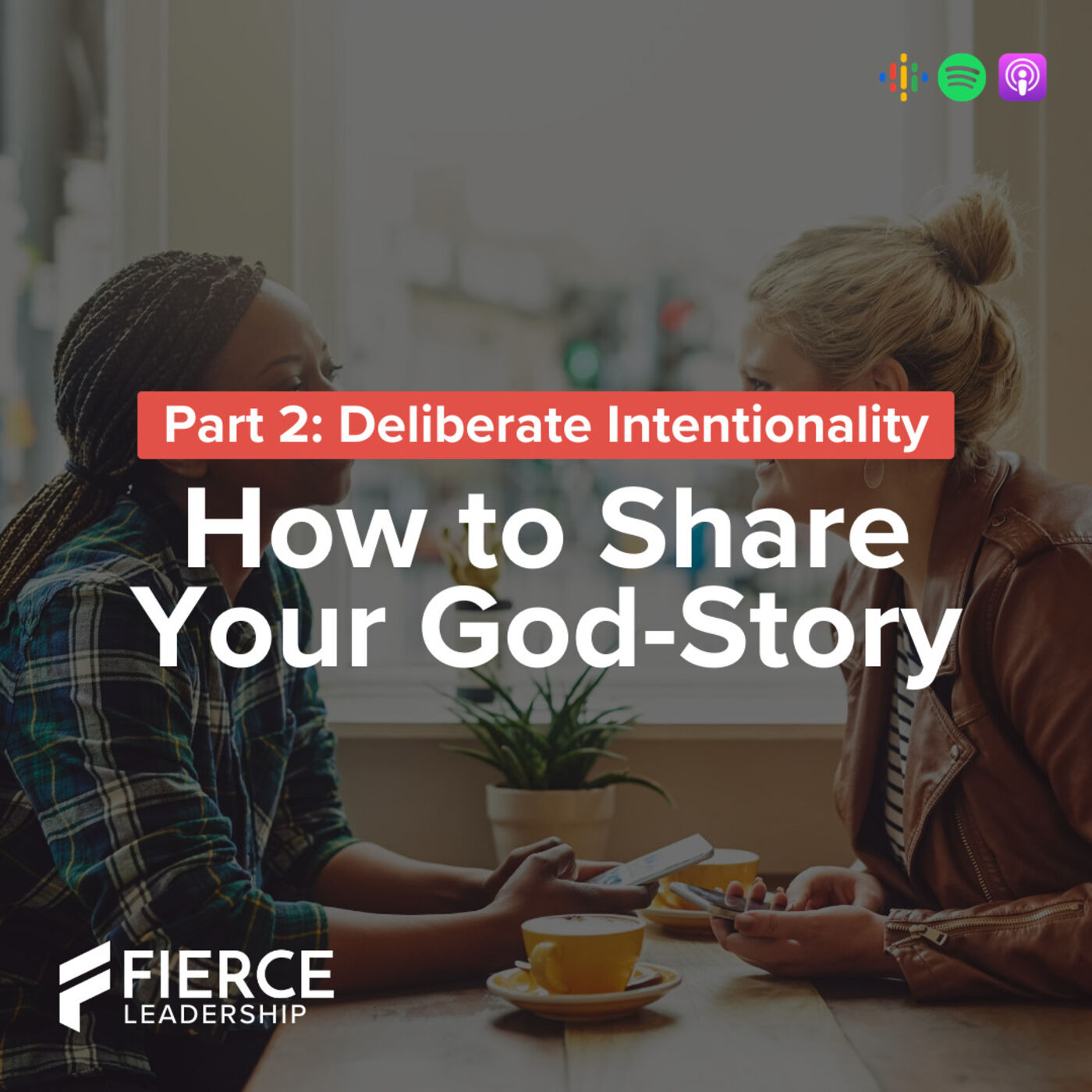 FLP 50. How to Share Your God Story (Part 2) | Leadership Foundations 3.2