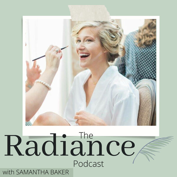 The Radiance Podcast Podcast Artwork Image