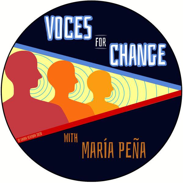 Voces For Change  Podcast Artwork Image