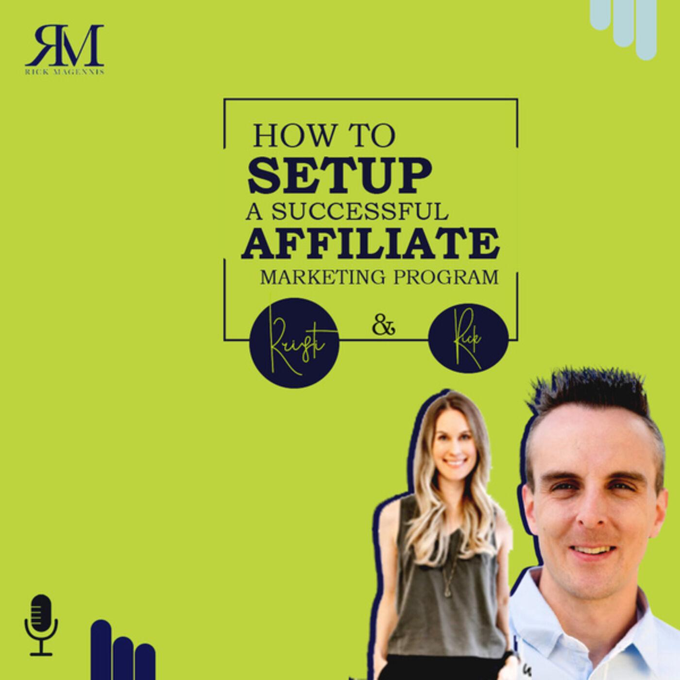 How to Setup a Successful Affiliate Marketing Program