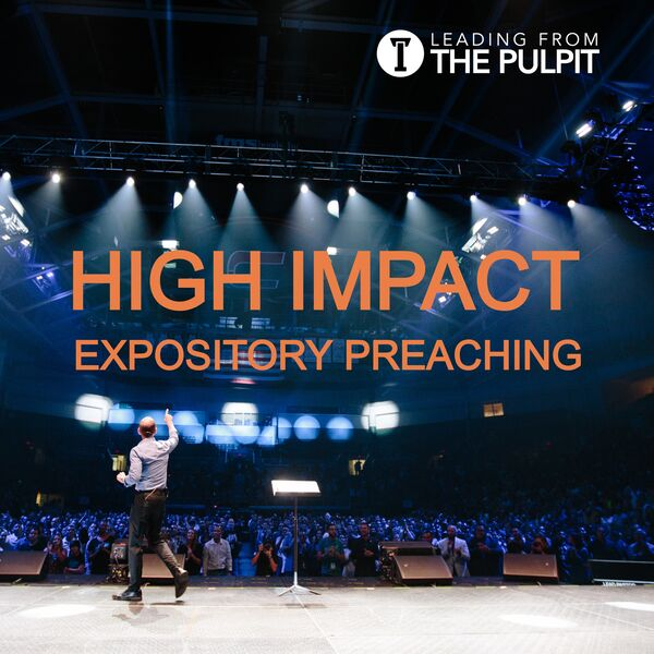 High Impact Expository Preaching Podcast Artwork Image