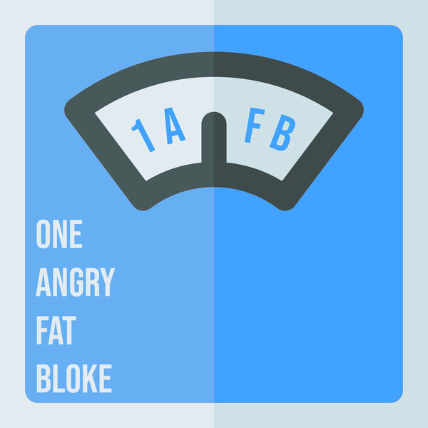 One Angry Fat Bloke Podcast Artwork Image