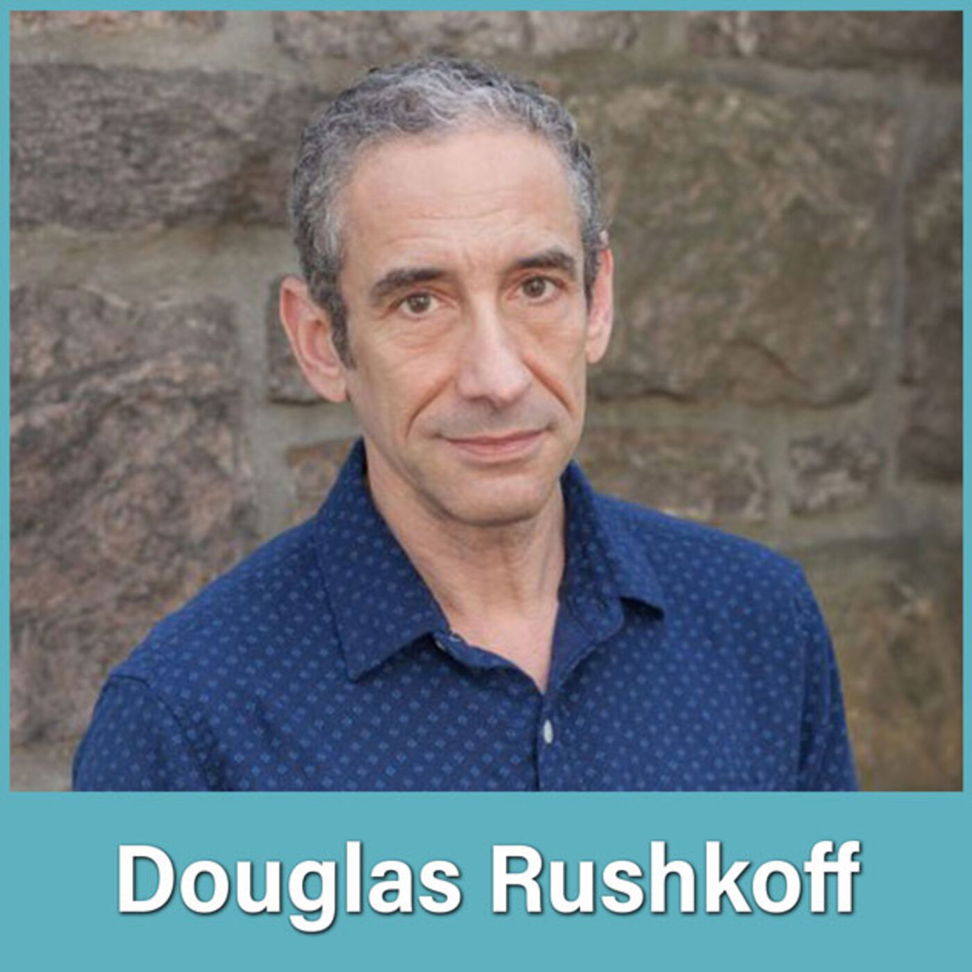 #28 Douglas Rushkoff: Finding the Others